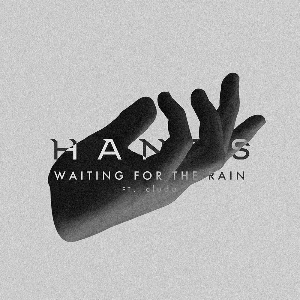 HANDS - Branding - Artwork - Waiting For The Rain ft. cluda